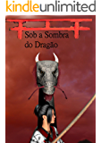 Sob a Sombra do Dragão