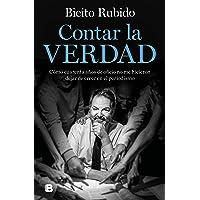 Contar la verdad (Ediciones B)