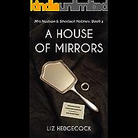 A House of Mirrors (Mrs Hudson & Sherlock Holmes Book 1)