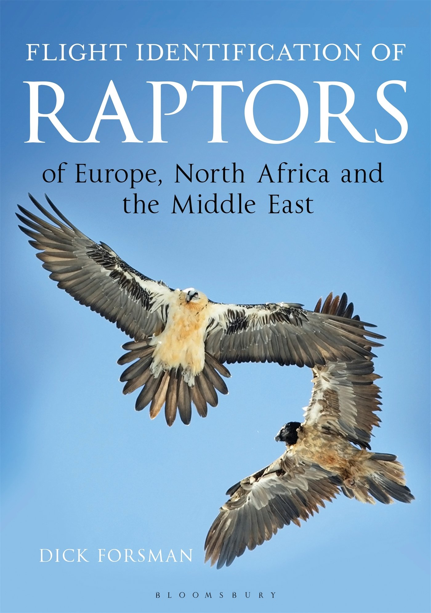 Flight Identification Of Raptors Of Europe North Africa And The Middle East  Helm Identification Guides