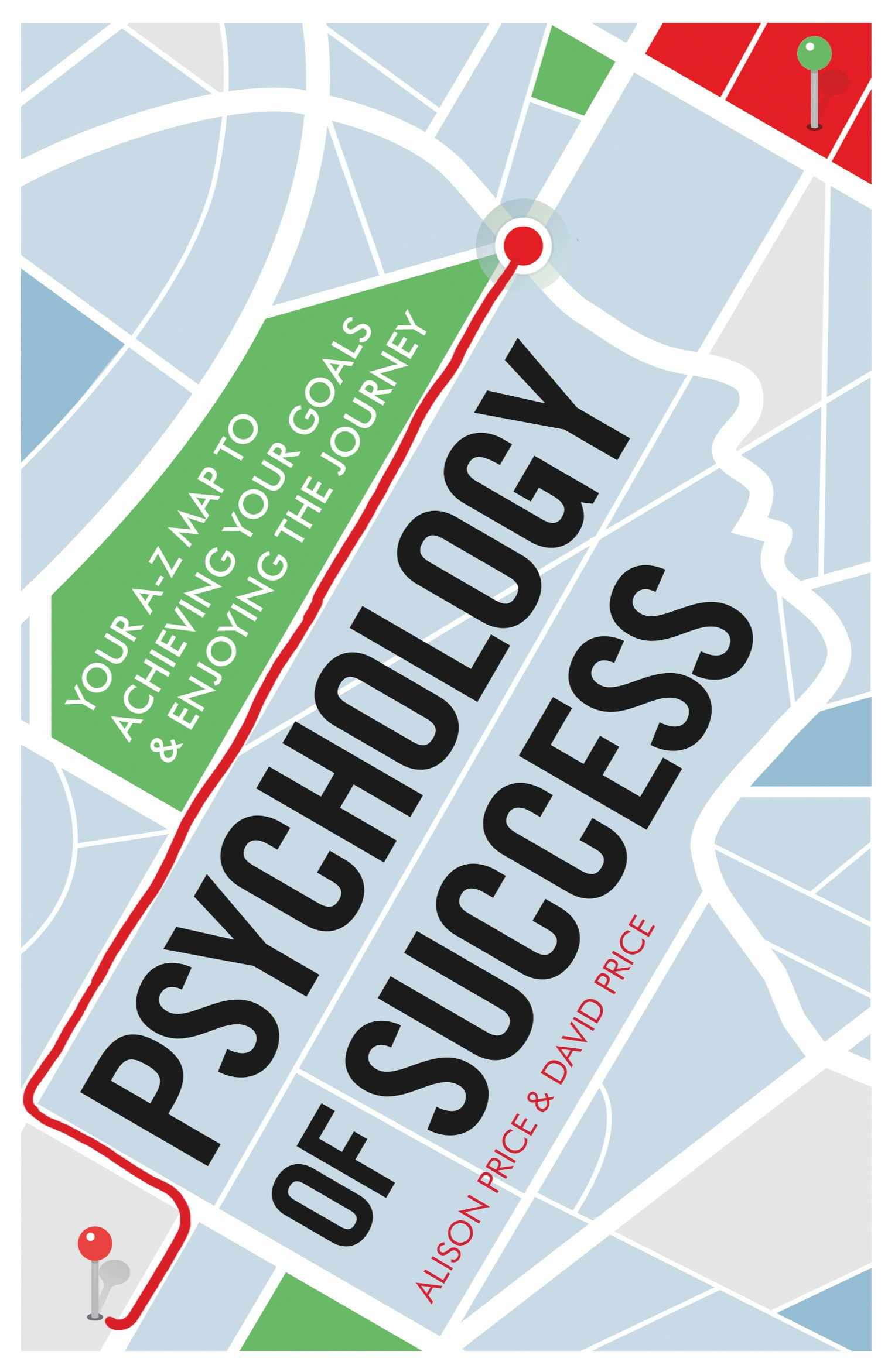 Amazon david price books biography blog audiobooks kindle psychology of success your a z map to achieving your goals and enjoying the journey fandeluxe Images