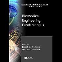 Biomedical Engineering Fundamentals (The Biomedical Engineering Handbook, Fourth Edition) (English Edition)