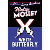 White Butterfly: Easy Rawlins 3 (Easy Rawlins mysteries)