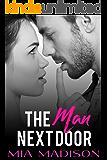 The Man Next Door (An Older Man / Younger Woman Romance)