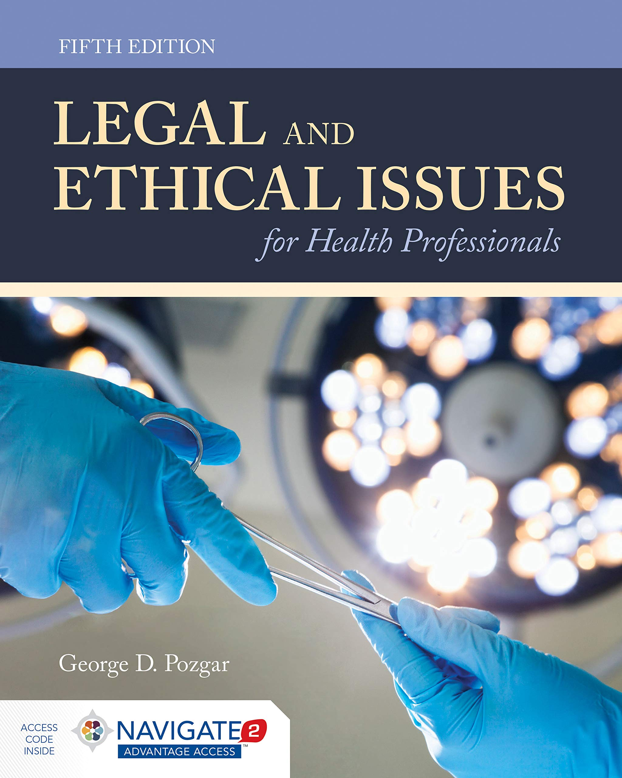 Legal and Ethical Issues for Health Professionals: George D Pozgar:  9781284144185: Books - Amazon.ca