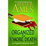 Organized for S'more Death: A Cozy Mystery (Organized Mysteries Book 4)