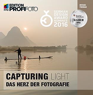 capturing light das herz der fotografie edition profifoto german edition
