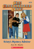 The Baby-Sitters Club #38: Kristy's Mystery Admirer (Baby-sitters Club (1986-1999))