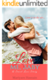Love Me Baby: Sweet Love Novella