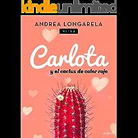 Carlota y el cactus de color rojo (Contemporánea)