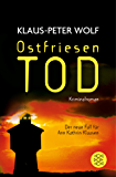 Ostfriesentod: Der elfte Fall für Ann Kathrin Klaasen