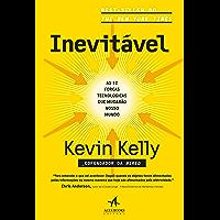 Inevitável: As 12 forças tecnológicas que mudarão nosso mundo