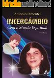 INTERCÂMBIO  COM O MUNDO ESPIRITUAL (1)