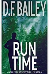 Run Time (Will Finch Mystery Thriller Series Book 6) Kindle Edition