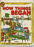 How Things Began (Children's World)