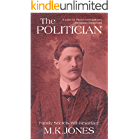 The Politician (Maze Investigations - The Genealogy Detectives Book 4)