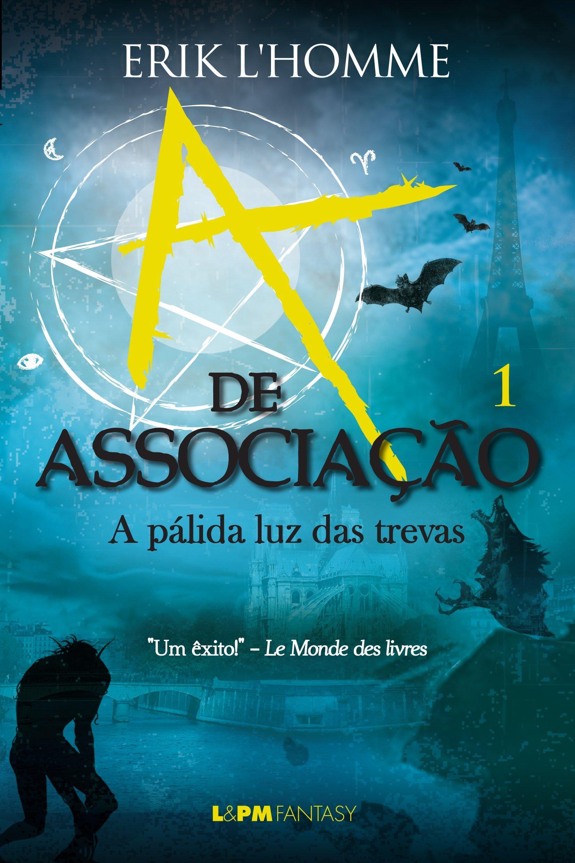 Read Online A de Associação - Volume 1. Formato Convencional (Em Portuguese do Brasil) PDF