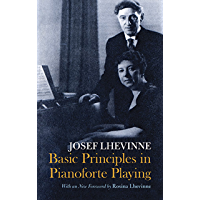 Basic Principles in Pianoforte Playing (Dover Books on Music) (English Edition)