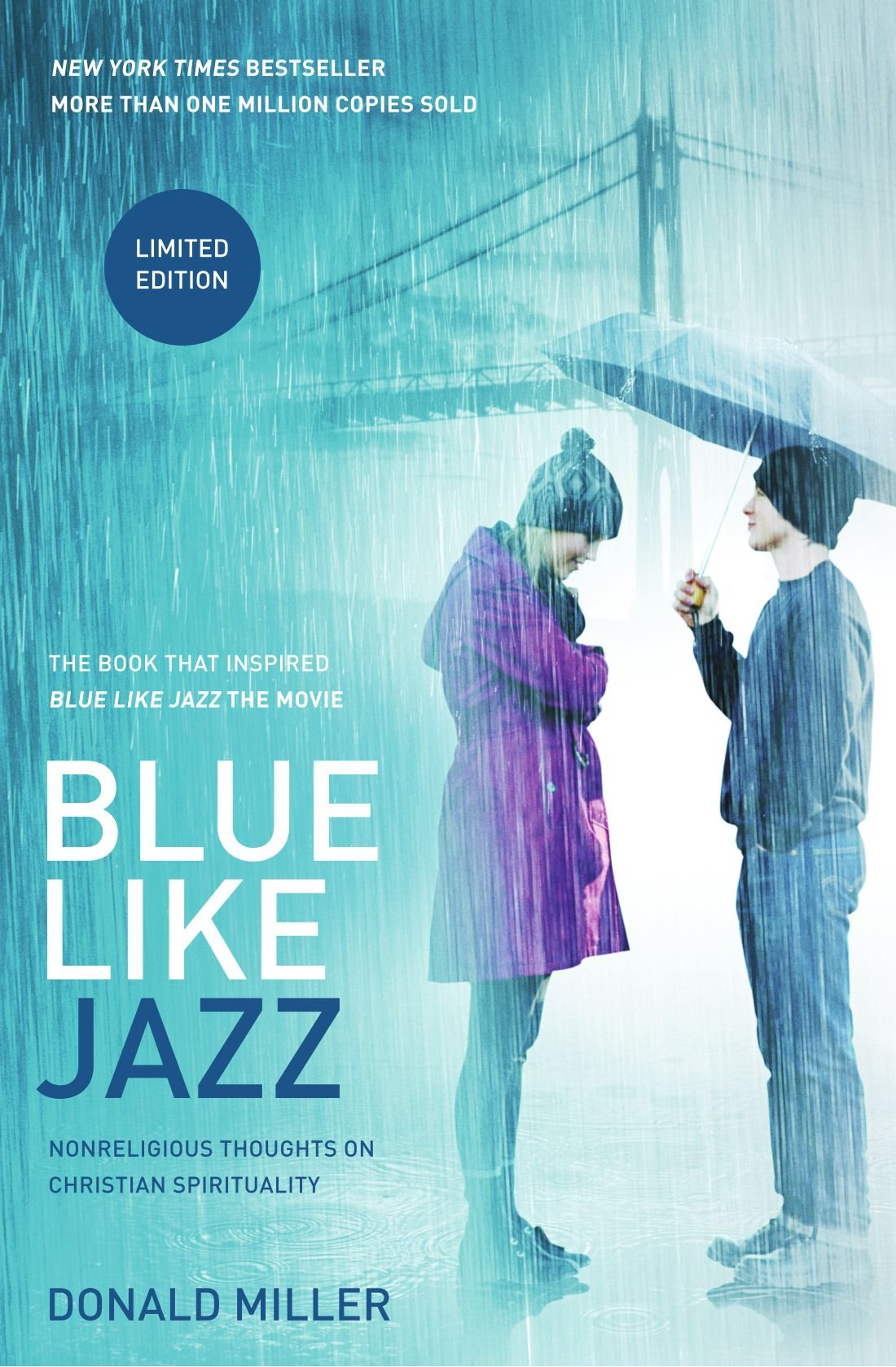 blue like jazz movie edition nonreligious thoughts on christian spirituality