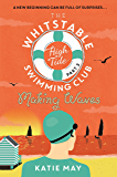 The Whitstable High Tide Swimming Club: Part Three: Making Waves