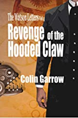 The Watson Letters Volume 4: Revenge of the Hooded Claw Kindle Edition
