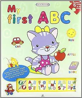 My First ABC (Mi Primer Libro De Ingles/ My First English Book) (