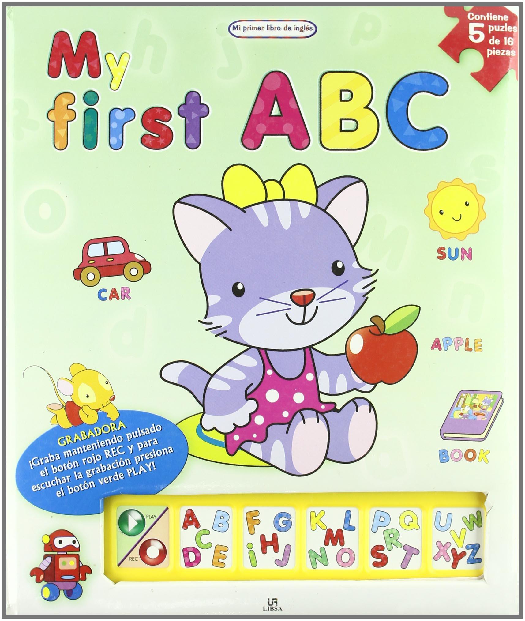 My First ABC (Mi Primer Libro De Ingles/ My First English Book) (Spanish Edition)