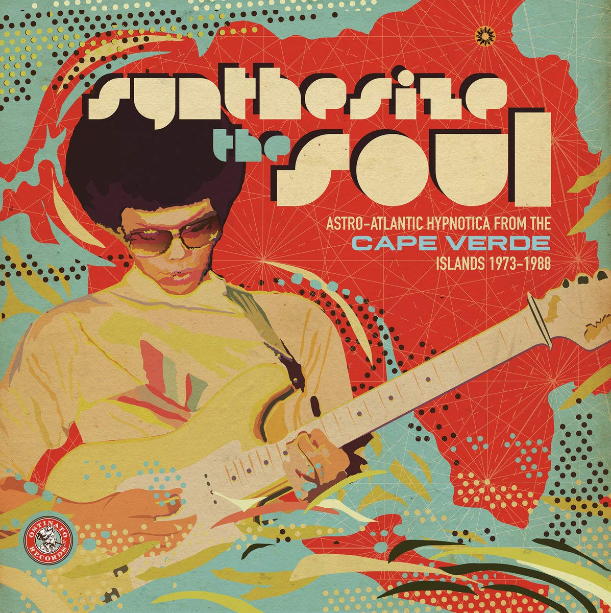 SYNTHESIZE THE SOUL: ASTRO-ATLANTIC HYPNOTICA FROM THE CAPE VERDE ISLANDS 1973 - 1988 by OSTINATO RECORDS