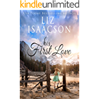 His First Love: A Hammond Family Farm Novel (Ivory Peaks Romance Book 1)
