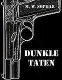 Dunkle Taten: Zwanziger-Jahre-Krimi (German Edition)