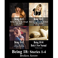 Being 18: Stories 1-4 (English Edition)