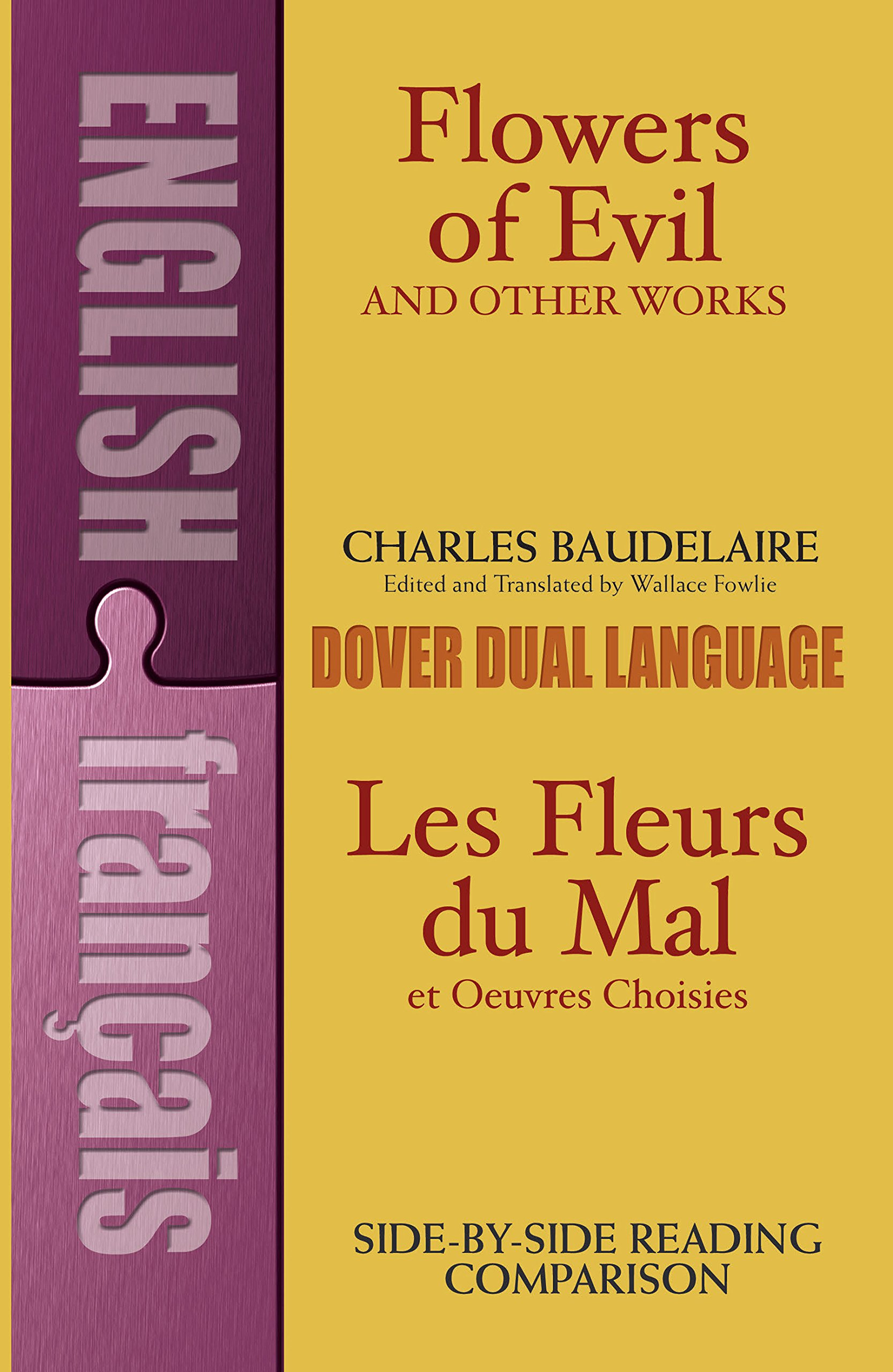 Flowers of Evil and Other Works/Les Fleurs du Mal et Oeuvres Choisies : A Dual-Language Book (Dover Foreign Language Study Guides) (English and French Edition) by imusti