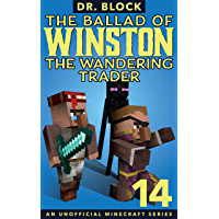 The Ballad of Winston the Wandering Trader, Book 14
