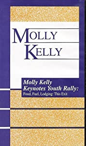 Molly Kelly Keynotes Youth Rally: Food, Fuel, Lodging This Exit (Talking to Teens About Trusting in God's Grace, Love, Mercy and Forgiveness) VHS VIDEO