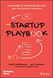 The Startup Playbook: Founder-to-Founder Advice from Two Startup Veterans
