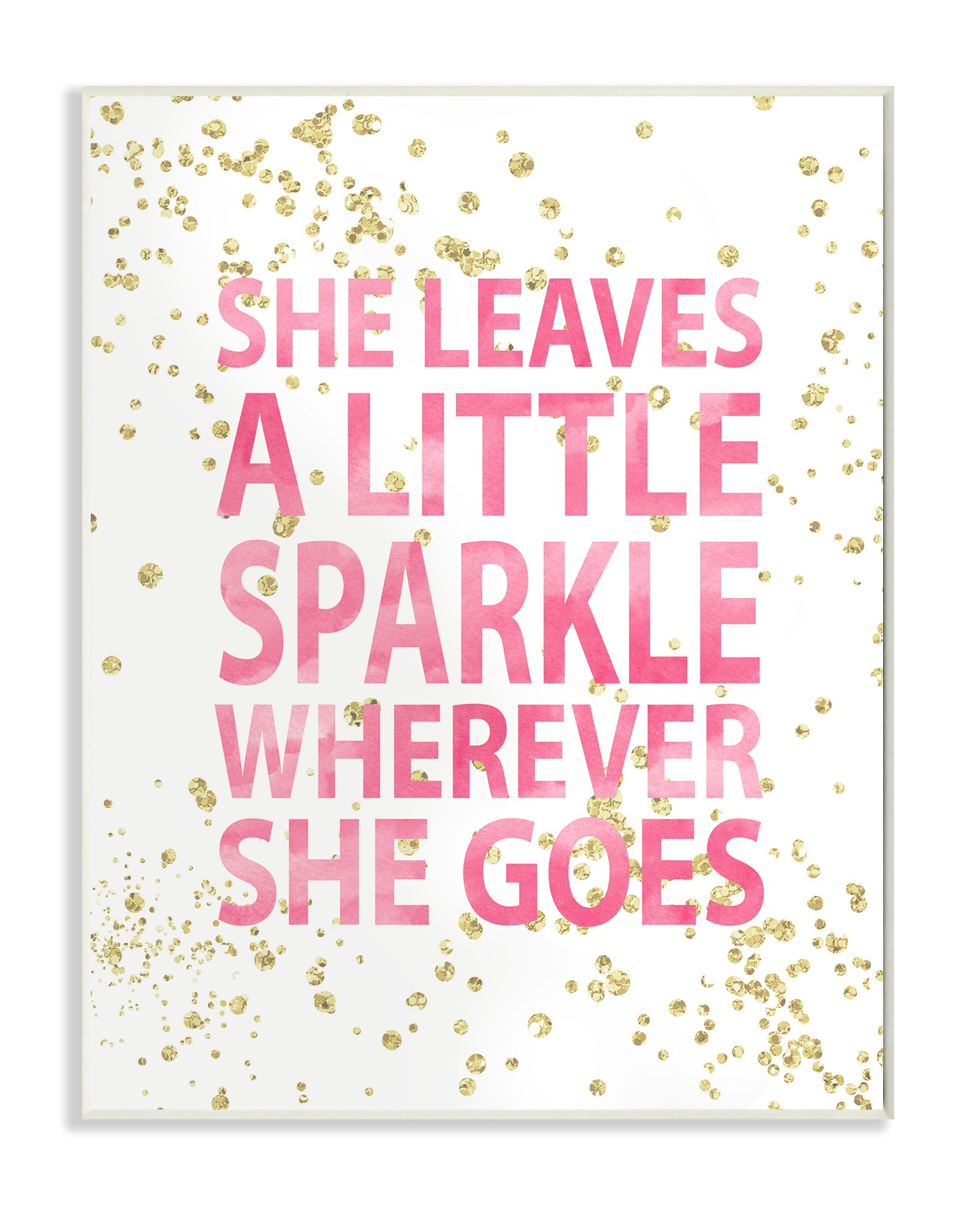 Stupell Home Décor She Leaves a Little Sparke Wall Plaque Art, 10 x 0.5 x 15, Proudly Made in USA
