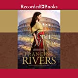 A Voice in the Wind: The Mark of the Lion, Book 1