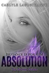 ABSOLUTION (The Broken Diaries Book 1)
