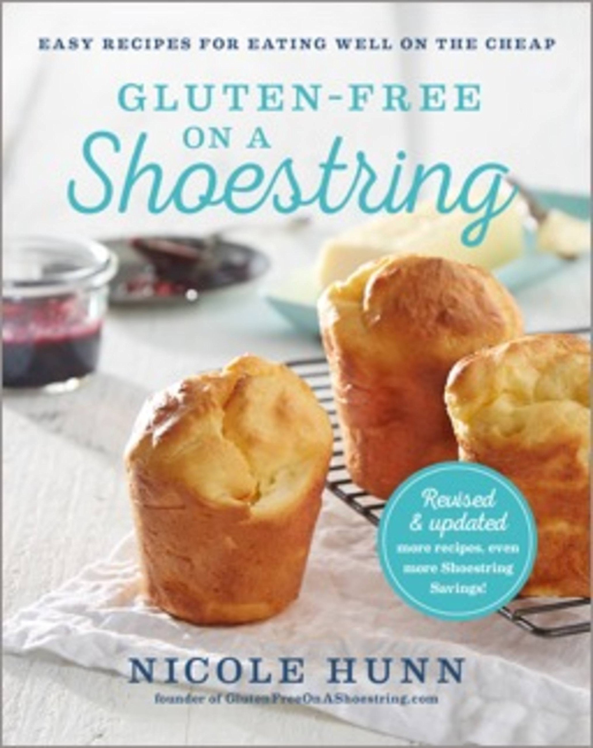Gluten-Free on a Shoestring: 125 Easy Recipes for Eating Well on the Cheap by Spring Arbor/Ingram