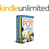 Instant pot: 2 Manuscripts: The Mediterranean diet, Ketogenic diet for beginners (Healthy diet recipes, Low fat)