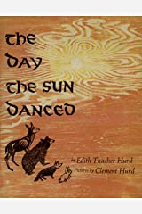 The Day the Sun Danced Hardcover
