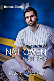 Nat Owen, First Base (Bottom of the Ninth Book 4)