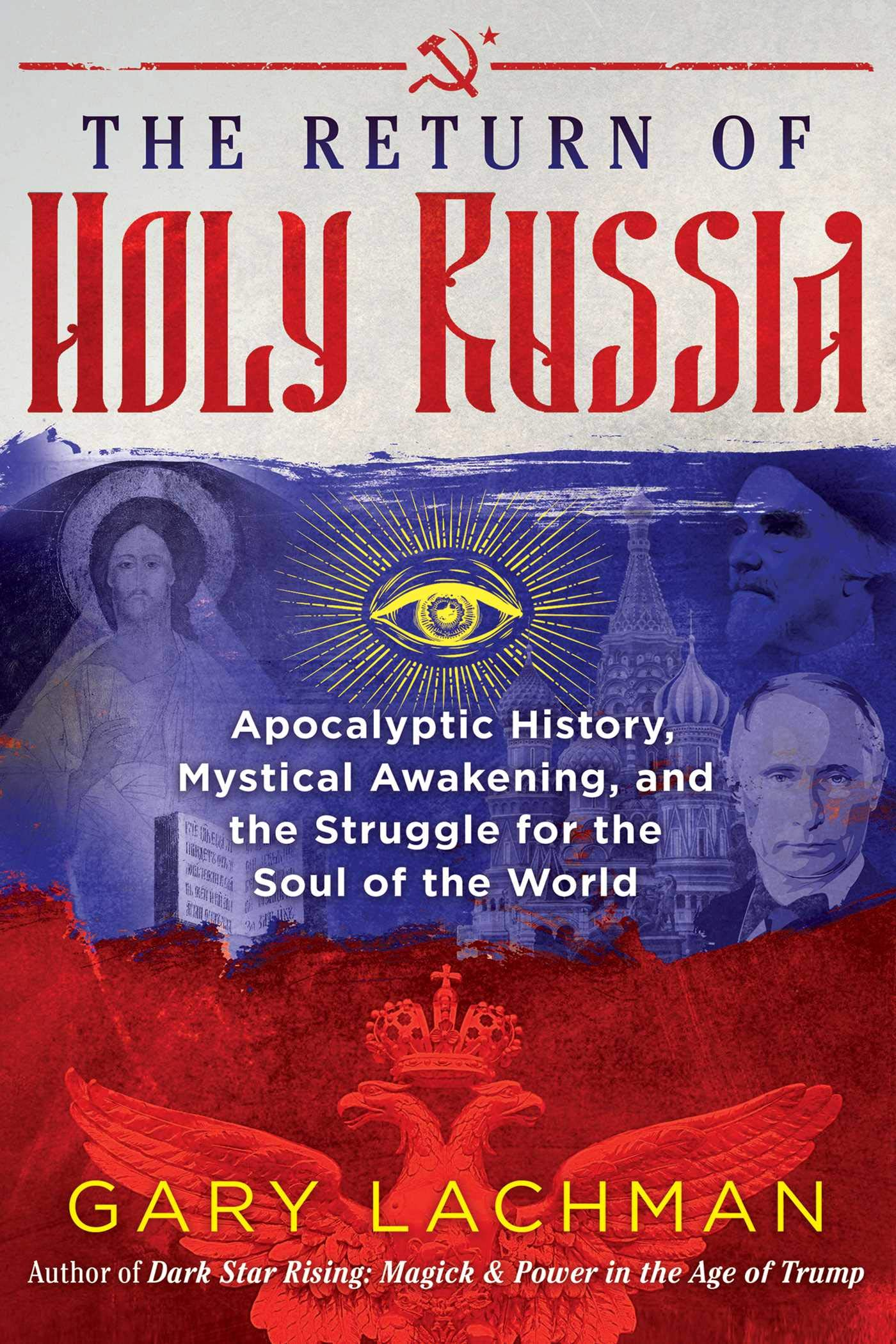 Lachman, G: Return of Holy Russia: Apocalyptic History, Mystical Awakening, and the Struggle for the Soul of the World: Amazon.es: Lachman, Gary: Libros en idiomas extranjeros