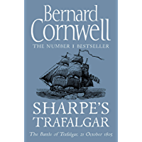 Sharpe's Trafalgar: The Battle of Trafalgar, 21 October 1805 (The Sharpe Series, Book 4) (English Edition)