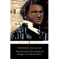 Narrative of the Life of Frederick Douglass, an American Slave (Penguin Classics)