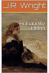 ANNABELLE MOON Kindle Edition