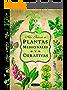 Plantas Medicinales Y Curativas (Atlas Ilustrado) (Spanish Edition)