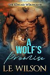 A Wolf's Promise (The Kincaid Werewolves Book 4) Kindle Edition