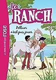 Le Ranch 13 - Polluer n'est pas jouer