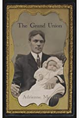 The Grand Union: A Historical Novel (The Tenafly Road Series Book 6) Kindle Edition